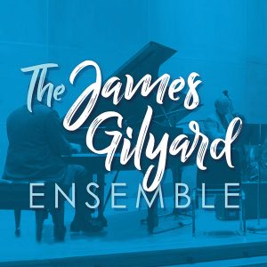 The James Gilyard Ensemble