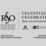 Celestial Celebration: Music, Art and Technology