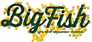 Big Fish, the Musical