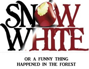 Snow White, A musical theater workshop