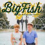 Big Fish, a new Musical