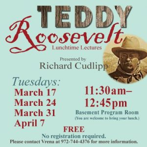 Lunchtime Lecture: Teddy Roosevelt