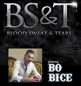 Blood Sweat & Tears featuring Bo Bice