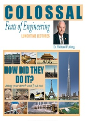 Lunchtime Lectures: Colossal Feats of Engineering