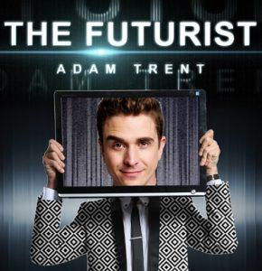 The Futurist -- Adam Trent