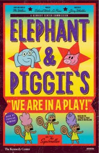 Elephant & Piggie's We Are in a Play