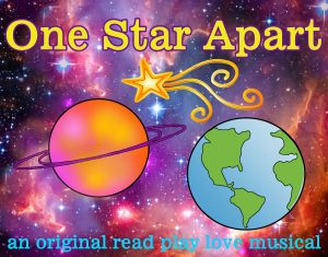 """One Star Apart"" a children's theatre production"