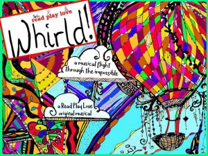 Whirld!  A Musical Flight Through the Impossible