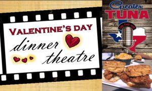 Valentine Dinner Theatre: Greater Tuna