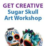 Sugar Skull Art Workshop